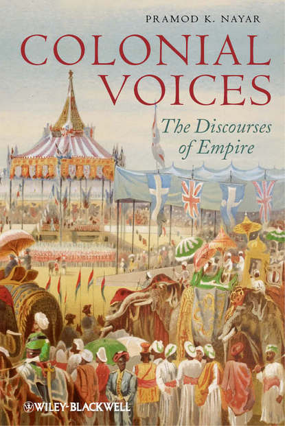 Pramod Nayar K. Colonial Voices. The Discourses of Empire colonial and historic homes of maryland