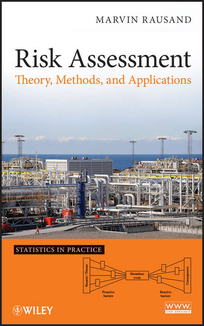 Marvin Rausand Risk Assessment. Theory, Methods, and Applications marvin rausand risk assessment theory methods and applications