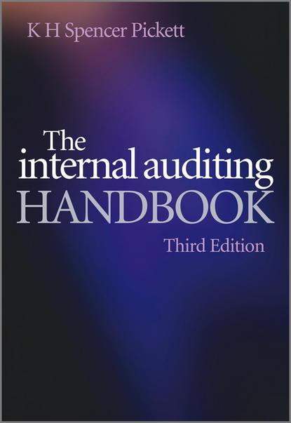 K. H. Spencer Pickett The Internal Auditing Handbook insights into the effectiveness of internal audit
