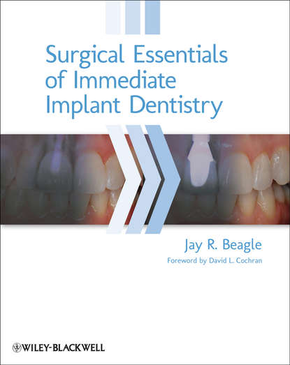 Jay Beagle R. Surgical Essentials of Immediate Implant Dentistry marcus hines marketing implant dentistry
