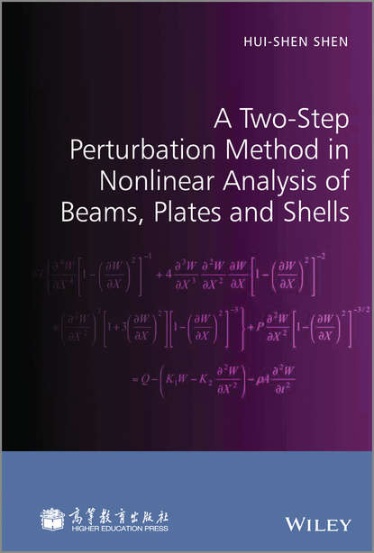 Hui-shen Shen A Two-Step Perturbation Method in Nonlinear Analysis of Beams, Plates and Shells transverse impact on viscoelastic laminated plates