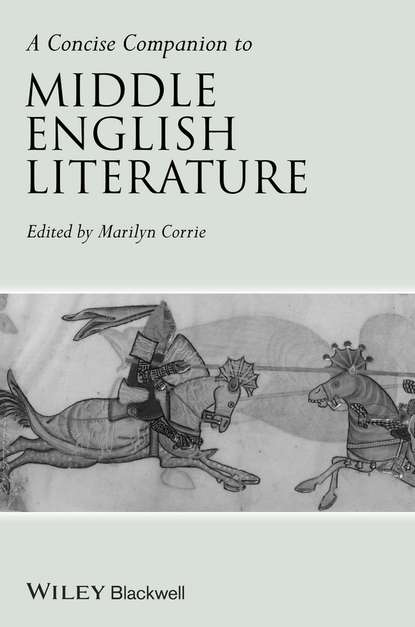 Фото - Marilyn Corrie A Concise Companion to Middle English Literature группа авторов the literature of polish romanticism in its european contexts
