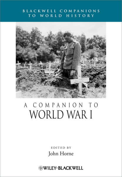 John Horne A Companion to World War I whittier john greenleaf whittier as a politican illustrated by his letters to professor elizur wright jr now first published