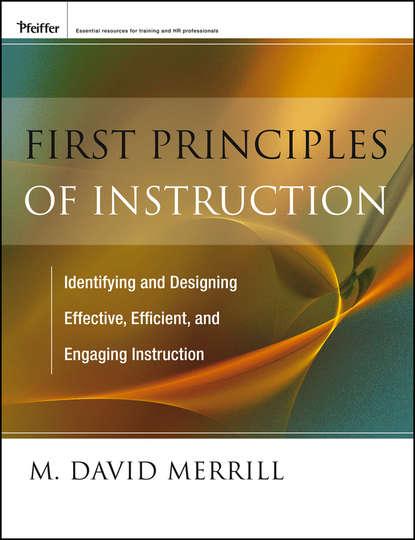 M. Merrill David First Principles of Instruction