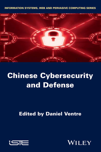 Daniel Ventre Chinese Cybersecurity and Defense daniel ventre cyber conflict competing national perspectives