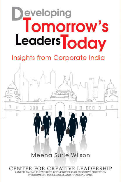 Wilson Meena Surie Developing Tomorrow's Leaders Today. Insights from Corporate India david berke developing leadership talent