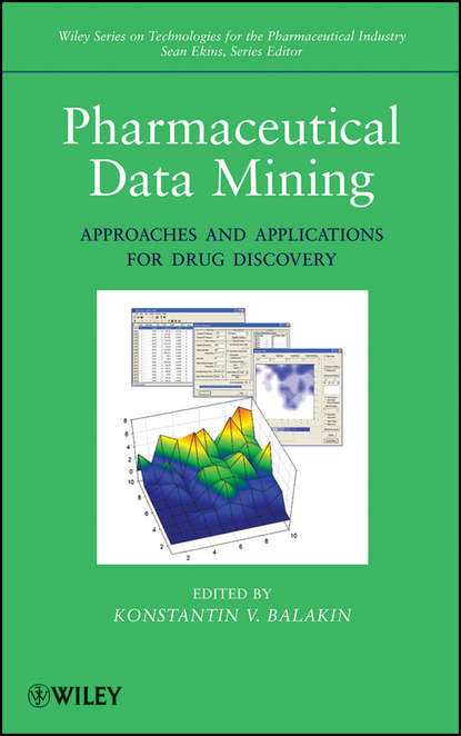 Ekins Sean Pharmaceutical Data Mining. Approaches and Applications for Drug Discovery а а гольдман динамика и прочность горных машин dinamics and strength of mining machines