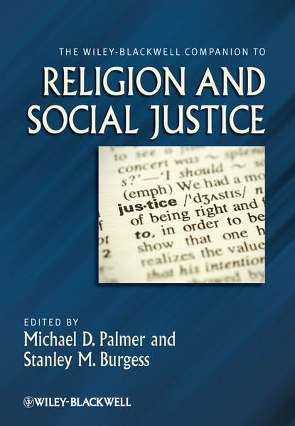 Фото - Burgess Stanley M. The Wiley-Blackwell Companion to Religion and Social Justice olaf cramme social justice in a global age