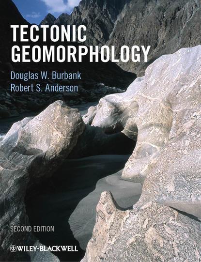Burbank Douglas W. Tectonic Geomorphology недорого
