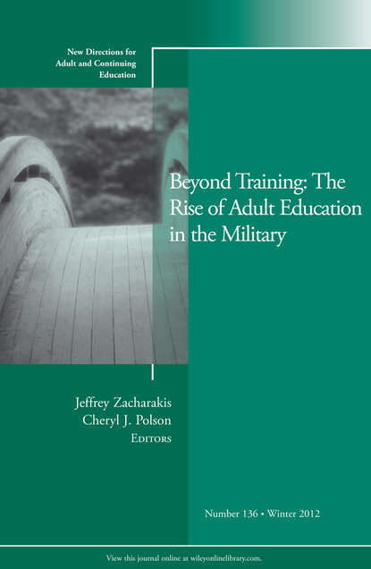 Polson Cheryl Beyond Training: The Rise of Adult Education in the Military. New Directions for Adult and Continuing Education, Number 136 linking adult education and formal schooling in tanzania