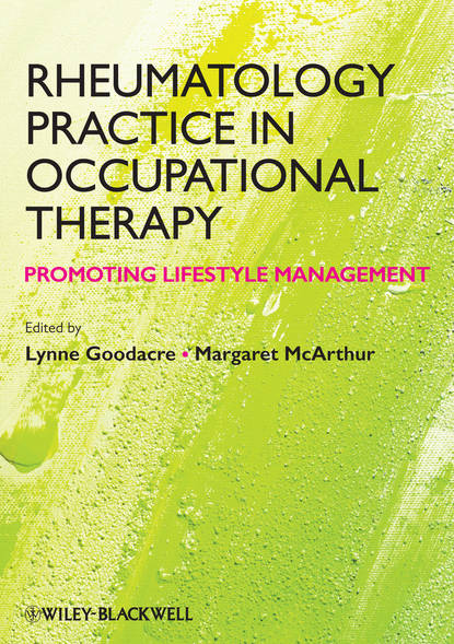 Goodacre Lynne Rheumatology Practice in Occupational Therapy. Promoting Lifestyle Management goodacre lynne rheumatology practice in occupational therapy promoting lifestyle management
