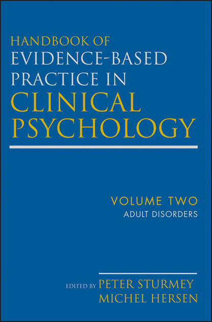 Hersen Michel Handbook of Evidence-Based Practice in Clinical Psychology, Adult Disorders недорого
