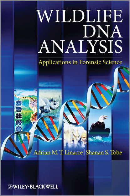 Linacre Adrian Wildlife DNA Analysis. Applications in Forensic Science advanced topics in forensic dna typing interpretation