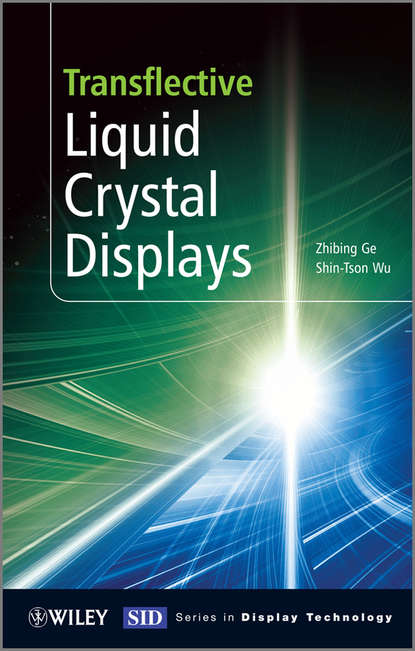 Transflective Liquid Crystal Displays