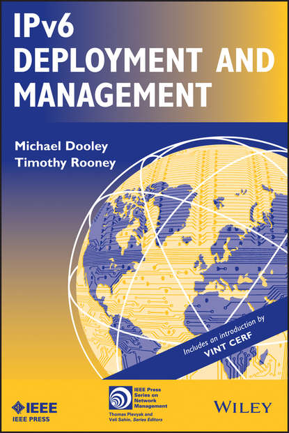 Dooley Michael IPv6 Deployment and Management dooley michael ipv6 deployment and management isbn 9781118590393