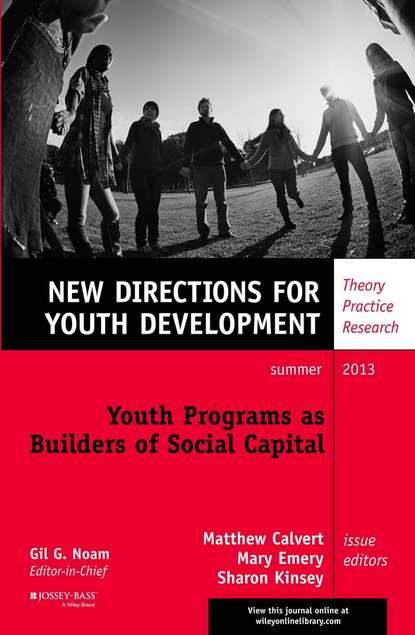 Matthew Calvert Youth Programs as Builders of Social Capital. New Directions for Youth Development, Number 138 social capital in farming communities of western nepal