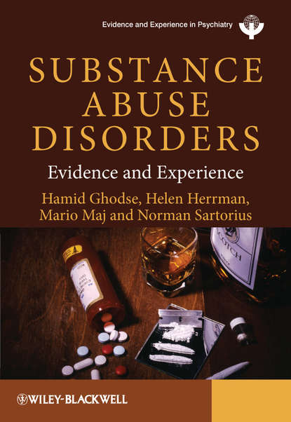 Norman Sartorius Substance Abuse Disorders. Evidence and Experience michael shepherd norman sartorius non specific aspects of treatment