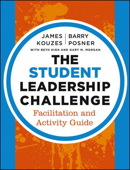James M. Kouzes The Student Leadership Challenge james m kouzes the five practices of exemplary leadership