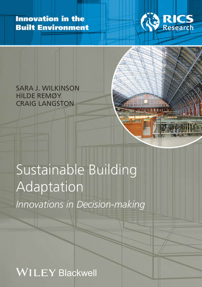Craig Langston Sustainable Building Adaptation. Innovations in Decision-making