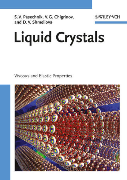 Dina Shmeliova V. Liquid Crystals. Viscous and Elastic Properties in Theory and Applications certain characterizations of tungsten ditelluride single crystals