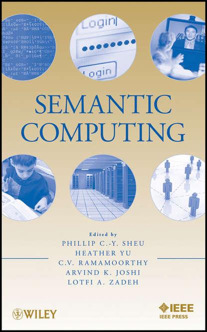 Фото - Группа авторов Semantic Computing shalom lappin the handbook of contemporary semantic theory