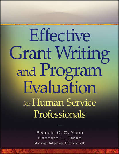 Francis K. O. Yuen Effective Grant Writing and Program Evaluation for Human Service Professionals grant mcomie grant s getaways guide to wildlife watching in oregon