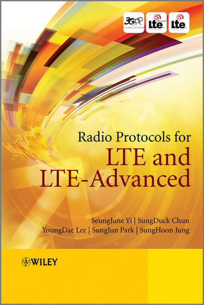 Фото - SeungJune Yi Radio Protocols for LTE and LTE-Advanced joydeep acharya heterogeneous networks in lte advanced