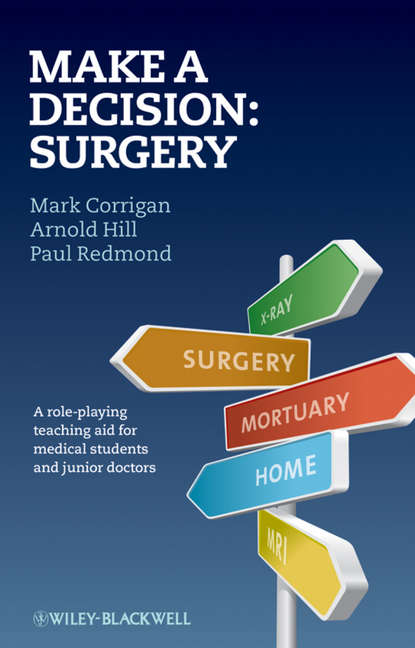 Paul Redmond Make A Decision: Surgery margie warrell make your mark a guidebook for the brave hearted