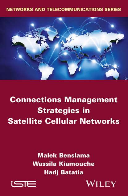 Malek Benslama Connections Management Strategies in Satellite Cellular Networks development of storage system based on earth tube heat exchanger