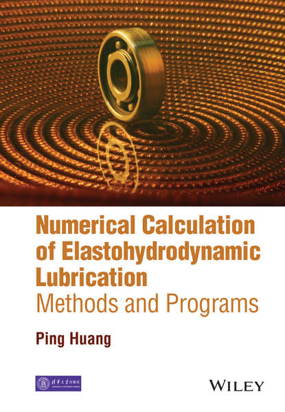 Ping Huang Numerical Calculation of Elastohydrodynamic Lubrication numerical solution of electron number density