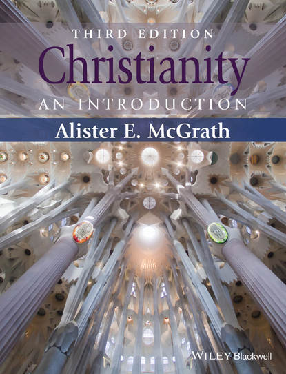 Alister E. McGrath Christianity. An Introduction graves kersey the world s sixteen crucified saviors or christianity before christ