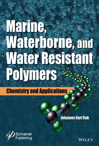 Johannes Fink Karl Marine, Waterborne, and Water-Resistant Polymers. Chemistry and Applications chen ling design and construction of coordination polymers