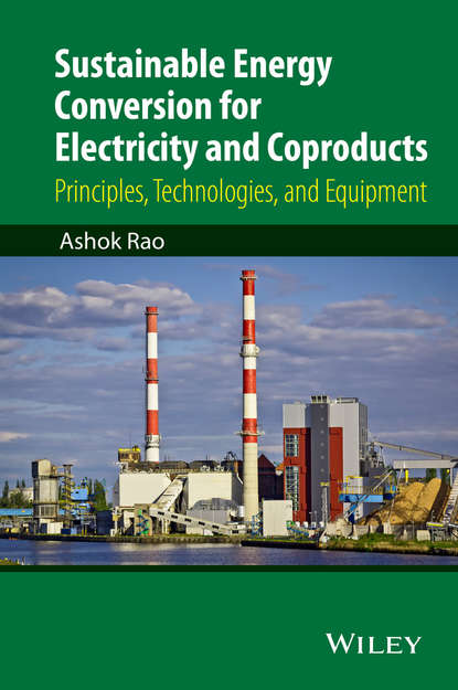 Ashok Rao Sustainable Energy Conversion for Electricity and Coproducts lars landberg meteorology for wind energy an introduction