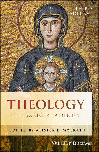 Alister E. McGrath Theology. The Basic Readings джинсы its basic its basic mp002xw1h235