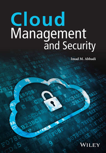 Imad M. Abbadi Cloud Management and Security dooley michael ipv6 deployment and management isbn 9781118590393