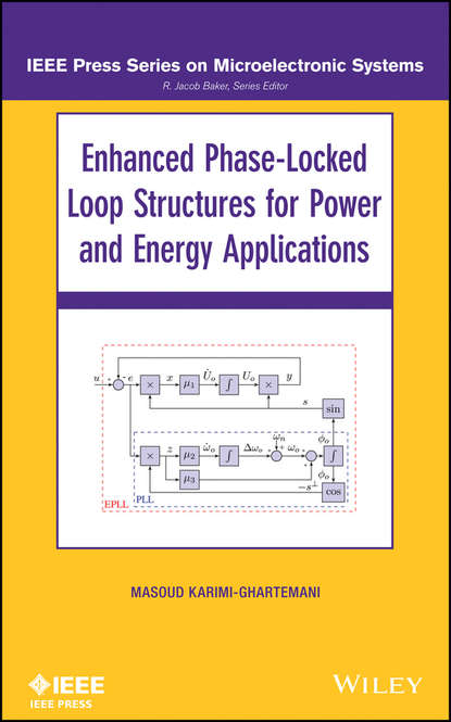 Masoud Karimi-Ghartema Enhanced Phase-Locked Loop Structures for Power and Energy Applications acharya ragini applications of turbulent and multi phase combustion