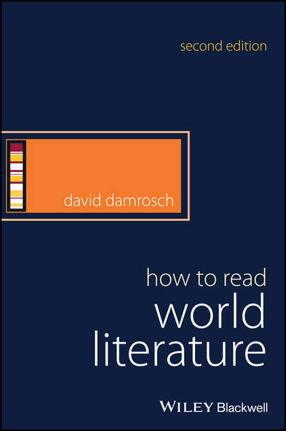 David Damrosch How to Read World Literature solitude in society – a sociological study in french literature