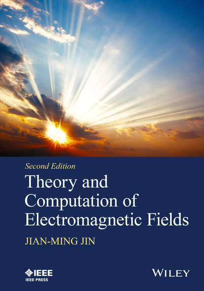 Jian-Ming Jin Theory and Computation of Electromagnetic Fields chongmin song the scaled boundary finite element method introduction to theory and implementation