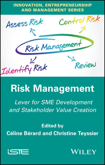 Christine Teyssier Risk Management. Lever for SME Development and Stakeholder Value Creation risk management practices among banks in india an empirical study