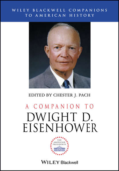 Фото - Группа авторов A Companion to Dwight D. Eisenhower newell dwight hillis great men as prophets of a new era