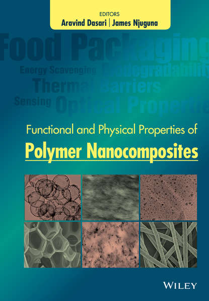 Группа авторов Functional and Physical Properties of Polymer Nanocomposites utilization of biomass as reinforcement in polymer composites