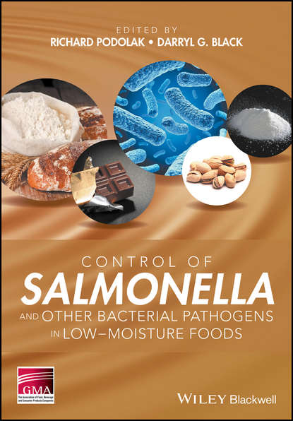 Richard Podolak Control of Salmonella and Other Bacterial Pathogens in Low-Moisture Foods fermented foods in general and ethnic fermented foods in particular