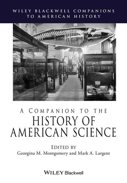 Фото - Группа авторов A Companion to the History of American Science timelines of science