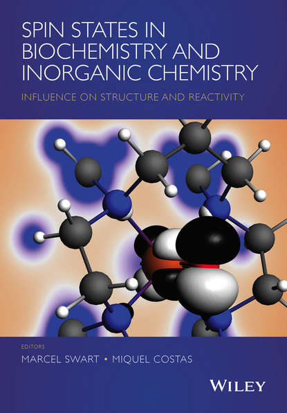 Marcel Swart Spin States in Biochemistry and Inorganic Chemistry michael lappert metal amide chemistry