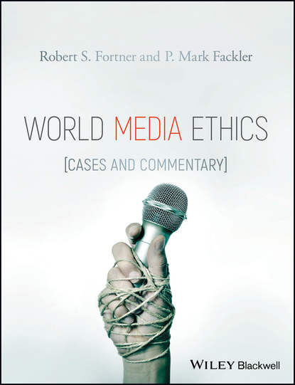 P. Fackler Mark World Media Ethics. Cases and Commentary недорого