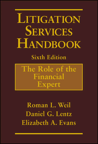 Elizabeth Evans A. Litigation Services Handbook. The Role of the Financial Expert in praise of litigation