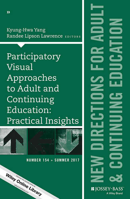 Kyung-Hwa Yang Participatory Visual Approaches to Adult and Continuing Education: Practical Insights. New Directions for Adult and Continuing Education, Number 154 linking adult education and formal schooling in tanzania