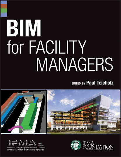 Paul Teicholz BIM for Facility Managers ifma eric teicholz technology for facility managers the impact of cutting edge technology on facility management