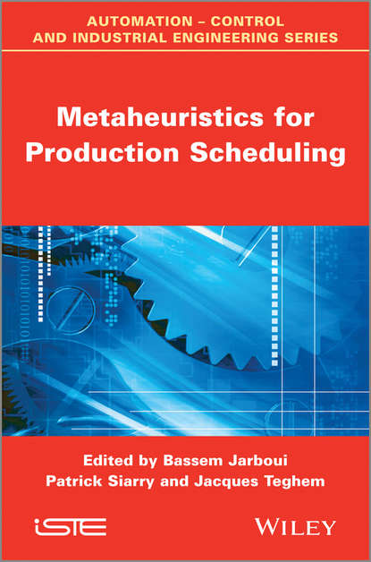 Patrick Siarry Metaheuristics for Production Scheduling personnel scheduling of cleaning workforces in hospitals