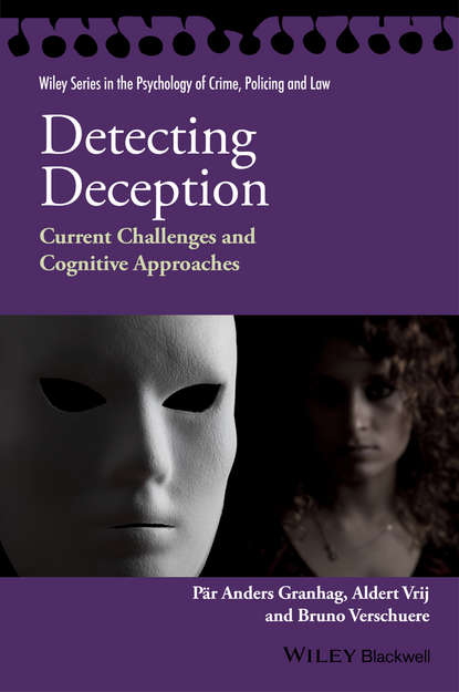 Bruno Verschuere Detecting Deception. Current Challenges and Cognitive Approaches slava kalyuga instructional guidance a cognitive load perspective